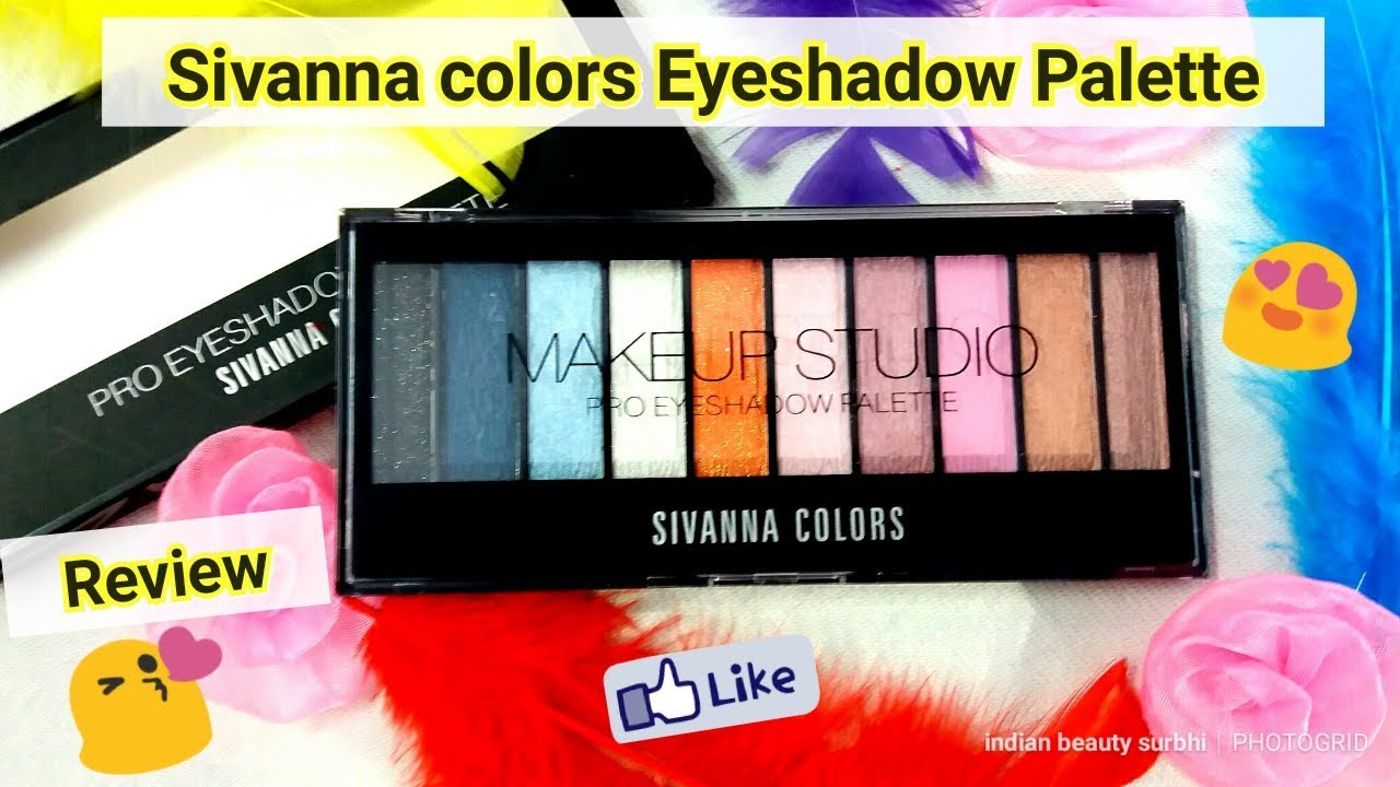 Sivanna Makeup Studio Pro Eyeshadow Palette Review || Beautiful Colors Highly Pigmented || Must Try. Indian Beauty Surbhi