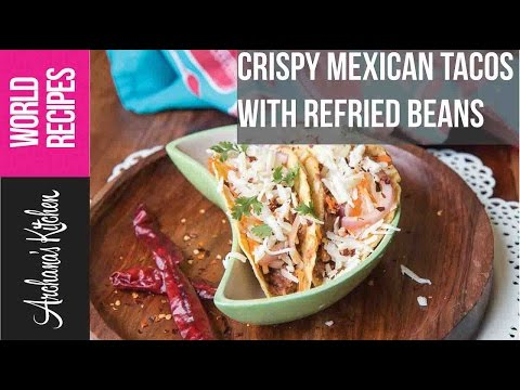 Crispy Mexican Tacos With Refried Beans  - Vegetarian Recipes By Archanas Kitchen