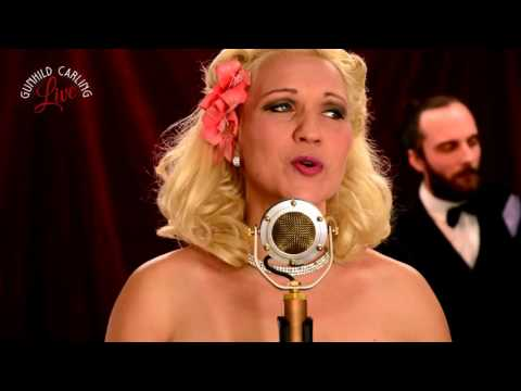 It Had to Be You Gunhild Carling LIVE  JAZZ hits
