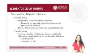 SISTEMA TRIBUTARIO ESPAÑOL: ELEMENTOS DE UN TRIBUTO |  | UPV