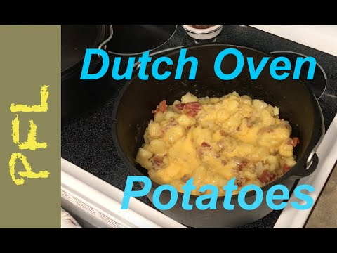 Worlds Best Dutch Oven Potato Recipe?