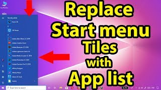 Replace Start menu tiles with the app list on Windows 10