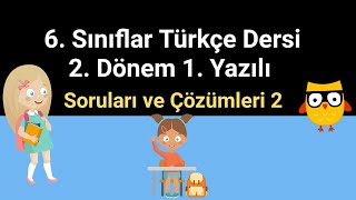 6. Sınıf Türkçe 2. Dönem 1. Yazılı