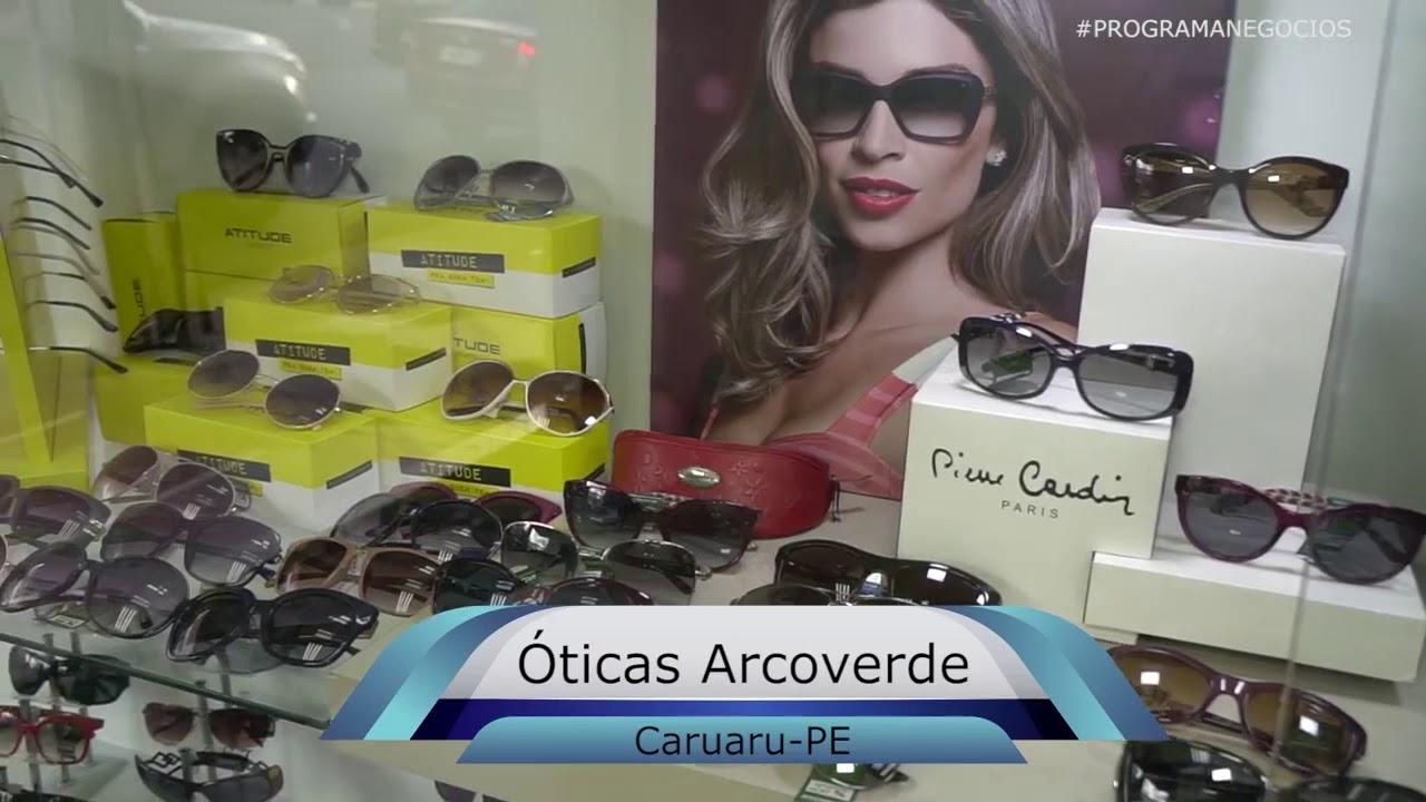 Programa Negócios - 11 11 - Óticas Arcoverde - YouTube 6104df34a5