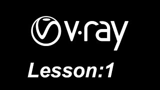 VRAY FIRST TUTORIAL IN HINDI FOR BEGINNER  ( VRAY  LESSON 1)