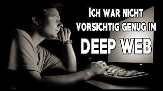 Ich war nicht vorsichtig genug im Deep Web | Creepypasta German / Deutsch | WorldCreepypasta
