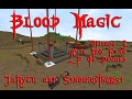 Blood Magic E3: Auto Mob Farm & LP On Demand