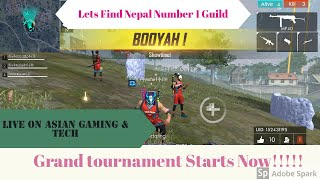 Freefire Grand Tournament LIVE [Lets find number 1 guild ][India Vs NEPAL COMING SOON]