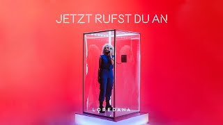 Download Lagu LOREDANA - Jetzt rufst du an (prod. by Miksu & Macloud) Terbaru