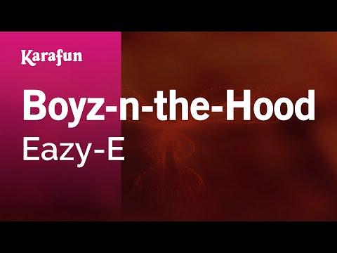 Karaoke Boyz-n-the-Hood - Eazy-E *