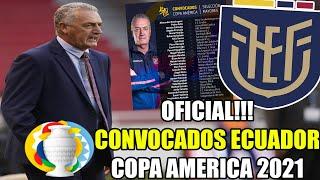 OFICIAL!! CONVOCADOS ECUADOR POR GUSTAVO ALFARO PARA COPA AMERICA 2021!