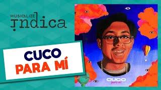 Cuco - Para M MUSICALIZE INDICA