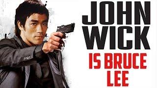 John Wick is Bruce Lee