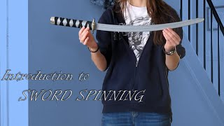 Introduction to Spinning a Sword