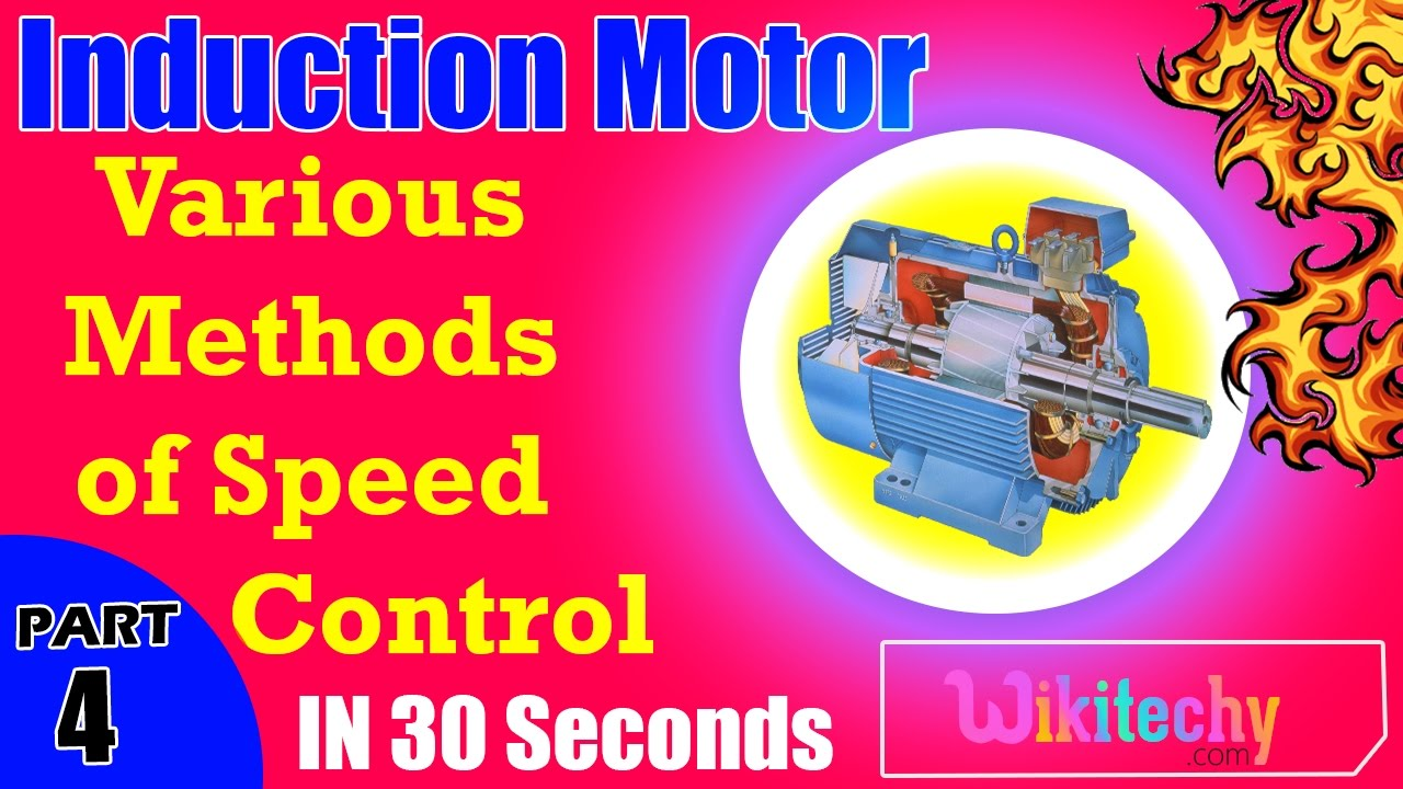 Various methods of speed control in three phase induction for Ac motor speed control methods