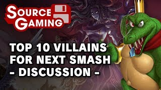 Top 10 Villains for Smash for Switch - Discussion (Patreon Request)