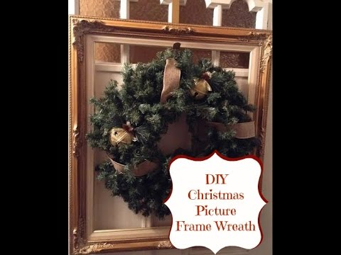 Diy Christmas Picture Frame Wreath Youtube