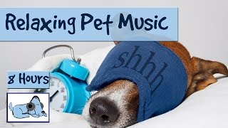 8 HOURS OF RELAX MY DOG MUSIC!! Longest Video Yet! Relaxing Pet Music, Separation Anxiety.