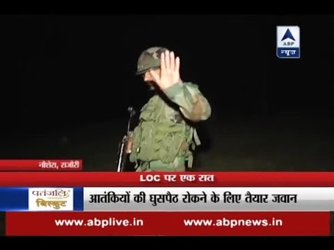 LoC par ek raat: When ABP News reporter was asked to switch off camera's light in Naushera
