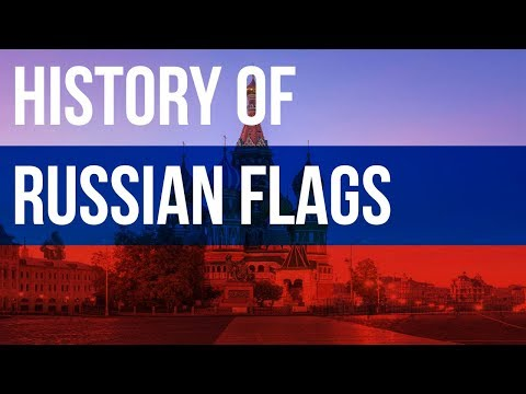 History of Russian Flags