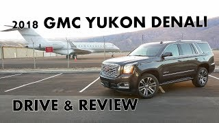2018 GMC YUKON DENALI - Is The Luxury SUV Really Worth $80K?