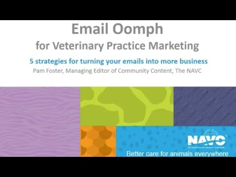 NAVC Webinar Email Oomph for Veterinary Practice Marketing