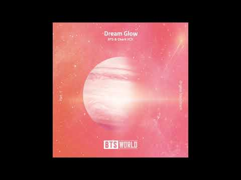 [Audio] 방탄소년단(BTS), Charli XCX - Dream Glow (BTS WORLD OST Part 1)