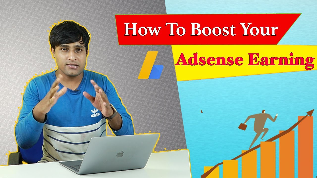 How to boost your Google Adsense earning in blog & website 2020
