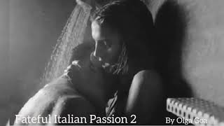 FATEFUL ITALIAN PASSION 2 teaser