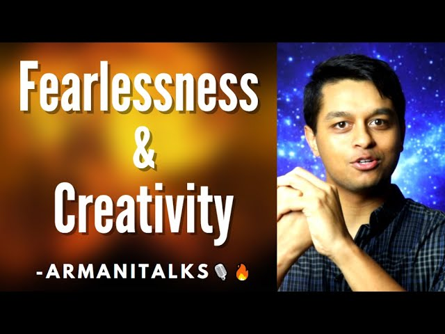 Creative Genius: Learning How to Become Creative Again with Fearlessness