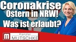 Coronavirus: Ostern in NRW- Was darf man und was darf man nicht (Osterfeuer,Familientreffen,Urlaub)?