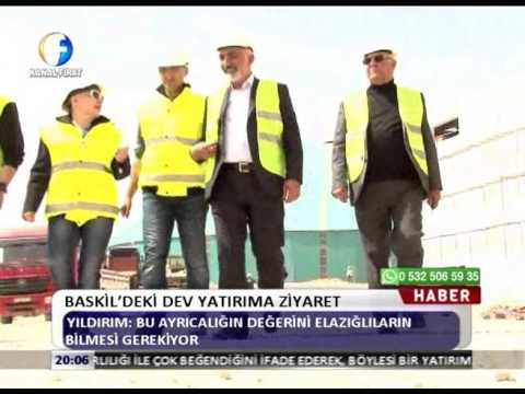 Kanal Fırat Haber - Baskil'deki Dev Yatırıma Ziyaret