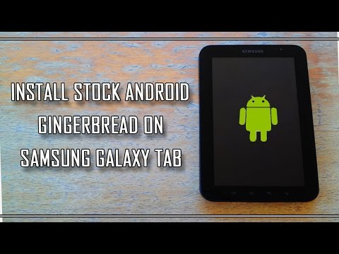 Install Stock Android 2 3 3 On Samsung Galaxy Tab Gtp 1000 Youtube