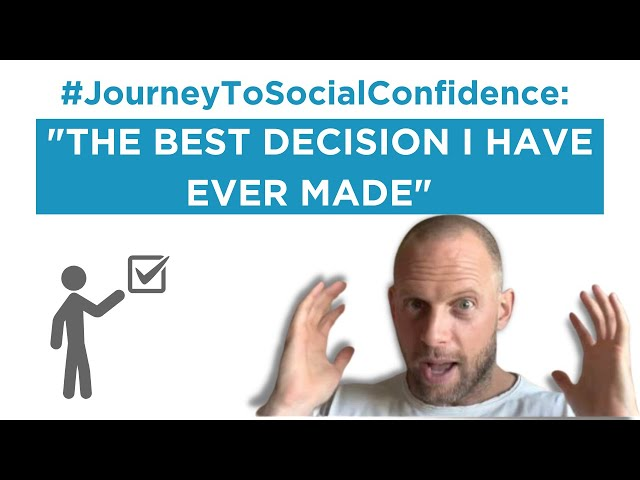 #JourneyToSocialConfidence: