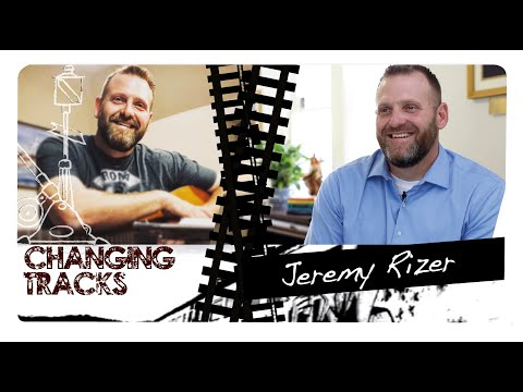 Changing Tracks: Jeremy Rizer