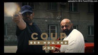 Coup (Haftbefehl & Xatar) - Tret die Tür ein