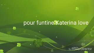 Baixar Pour funtine Katerina love
