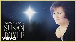Gambar cover Susan Boyle - Vapor Trail (Official Audio)