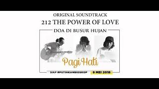 Gambar cover ORIGINAL SOUNDTRACK - 212 THE POWER OF LOVE - DOA DI BUSUR HUJAN BY: PAGI HATI