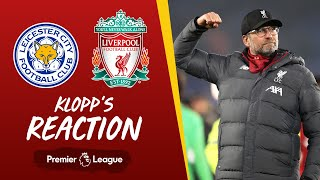 Klopp's Reaction: My boys played a really good game | Leicester City vs Liverpool