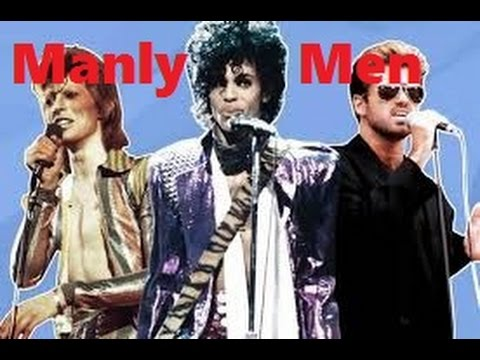 David Bowie, Prince and George Michael Teach us About Masculinity