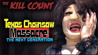 Texas Chainsaw Massacre: The Next Generation (1995) KILL COUNT