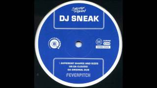 Dj Sneak-Different Shapes & Sizes (In Da Clouds)Da Original Dub.