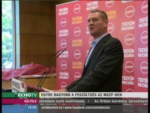 Egyre nagyobb a feszültség az MSZP-ben - Echo Tv