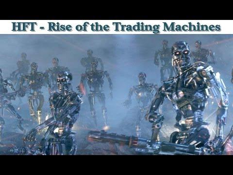 HFT - Rise of the Trading Machines Explained - Steve Hammer