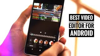 Top 5 Video Editors For Android