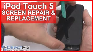 iPod Touch 5th Generation Teardown & Repair Directions | DirectFix