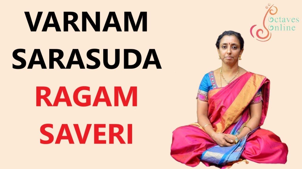Varnam : Sarasuda - Ragam : saveri ( learning mode )