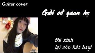 Gửi về quan họ - Guitar cover by Kiều Ly