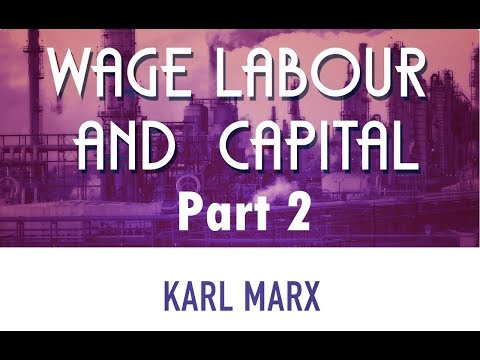 Marx's Wage Labour and Capital Explained - Part 2 - How are Prices of Commodities Determined?